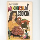 Favorite Mexican Cookin' Cookbook Vintage Souvenir 1972