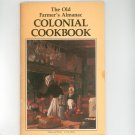 Old Farmers Almanac Colonial Cookbook 0911658815 Premium Edition
