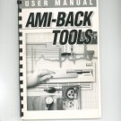 AMI Back Tools User Manual Not PDF Moonlighter Software Not PDF