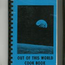 Out Of This World Cookbook Regional Space Coast Community Cocoa Beach Florida