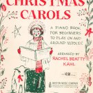 Christmas Carols Book One Piano Book For Beginners Rachel Beatty Kahl