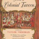 Songs from A Colonial Tavern Music Book Tayler Vrooman Colonial Williamsburg Virginia 0910412464