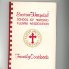 Easton Hospital School Of Nursing Family Cookbook Regional Pennsylvania