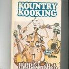 Kountry Kooking Cookbook by Phila Rawlings Hach Vintage Hard Cover