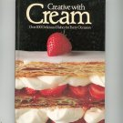 Creative With Cream Cookbook by Lorna Walker Hard Cover 0706421019