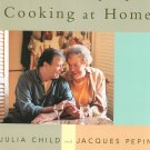 Julia & Jacques Cooking At Home Cookbook by Child & Pepin First Edition 0375404317