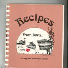 Recipes From Iowa With Love Cookbook Hein & Cramer 091370301x