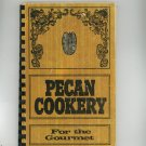 Pecan Cookery For The Gourmet Cookbook Vintage 1973 Thames Alabama