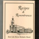 Recipes & Remembrances Cookbook Regional Saint Luke Methodist Church North Carolina 1997