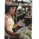 National Geographic School Bulletin April 1971 Panama