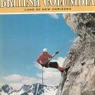Beautiful British Columbia Land Of New Horizons Travel Guide Vintage Fall 1973