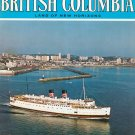 Beautiful British Columbia Land Of New Horizons Travel Guide Vintage Spring 1976
