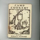 Camp Cookery Cookbook by Horace Kephart Vintage 1959 Ferris Printing
