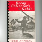 Vintage Decoy Collector's Guide 1968 Annual by Harold D. Sorenson  Duck