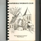 From The Kitchens Of The Naperville Woman's Club Cookbook Vintage 1979 Regional Illinois