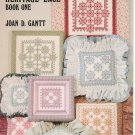 Heritage Lace Book One by Joan Gantt Counted Cross Stitch