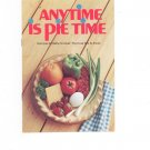 Anytime Is Pie Time Cookbook Vintage 1976 Betty Crocker