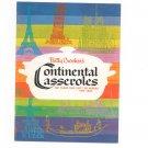 Betty Crocker's Continental Casseroles Cookbook Vintage 1963