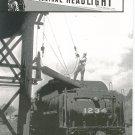 Central Headlight Magazine Second Quarter 1983 Railroad Train