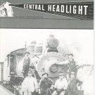 Central Headlight Magazine Second Quarter 1986 Railroad Train