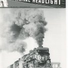 Central Headlight Magazine First Quarter 1987 Railroad Train