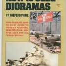 How To Build Dioramas by Sheperd Paine 0890245517