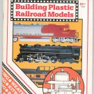 Building Plastic Railroad Models  0890245401
