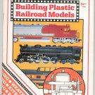 Building Plastic Railroad Models  0890245401