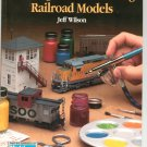 Painting And Weathering Railroad Models by Jeff Wilson 0890242151