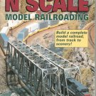 N Scale Model Railroading by Robert Schleicher Railroad Track To Scenery 087341702x