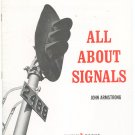 All About Signals by John Armstrong 0890245029 Train Railroad