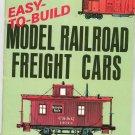 Easy To Build Model Railroad Freight Cars Model Railroader Train Railroad