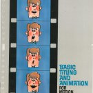 Basic Titling And Animation For Motion Pictures Kodak Data Book S-21  Vintage