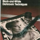Kodak Workshop Series Black And White Darkroom Techniques 0879852747