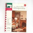 How To Make Draperies By Singer Book Number 102 Vintage
