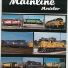 Mainline Modeler Magazine March 1991 Train Railroad  Not PDF Back Issue