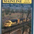 Mainline Modeler Magazine June 1986 Train Railroad  Not PDF Back Issue