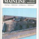 Mainline Modeler Magazine April 1984 Train Railroad  Not PDF Back Issue