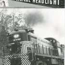 Central Headlight Magazine Second Quarter 1993 Railroad Train