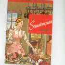 The Scandinavian Cookbook Norway Sweden Denmark Vintage Culinary Arts 113 1956