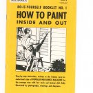 How To Paint Inside And Out Popular Mechanics Booklet Number 1 Vintage