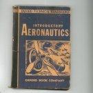 Oxford Technical Handbooks Introductory Aeronautics By Hammond & Gilbert Vintage 1944
