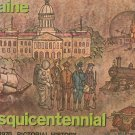 Maine Sesquicentennial Pictorial History 1820 - 1970 Vintage