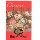 Classic Recipes Boars Head Cookbook Boar's