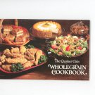 The Quaker Oats Wholegrain Cookbook Vintage 1979