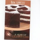 Bon Appetit A Year Of Celebrations Cookbook 2007