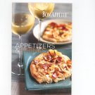 Bon Appetit Appetizers & Drinks Cookbook 2006