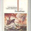 United States Naval Institute Proceedings Magazine Vintage June 1967
