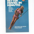 Kodak Better Movies In Minutes Photo Book AD 4 Vintage 1972