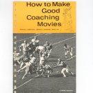 Kodak How To Make Good Coaching Movies Vintage 1971